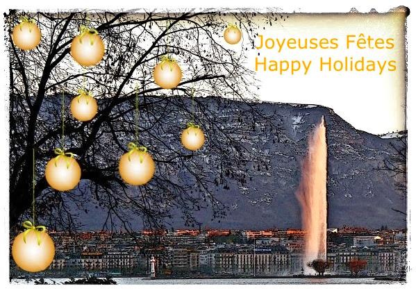 Joyeuses Fêtes – Happy Holidays